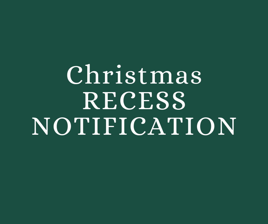 Local 170/CLR Christmas Recess Notice