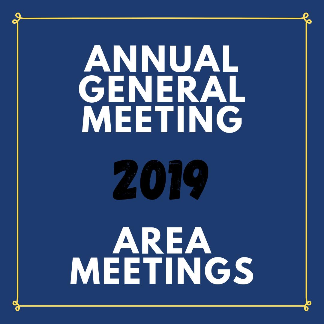 Annual General Meeting & Area Meetings