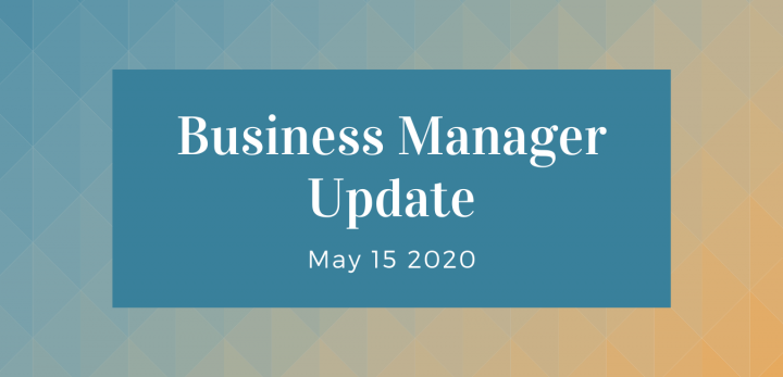 Business Manager Update May 15 2020