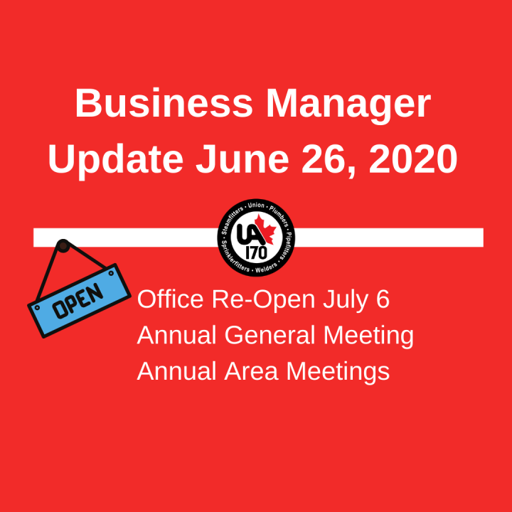 Business Manager Update June 26, 2020 & COVID-19 Safety Plan