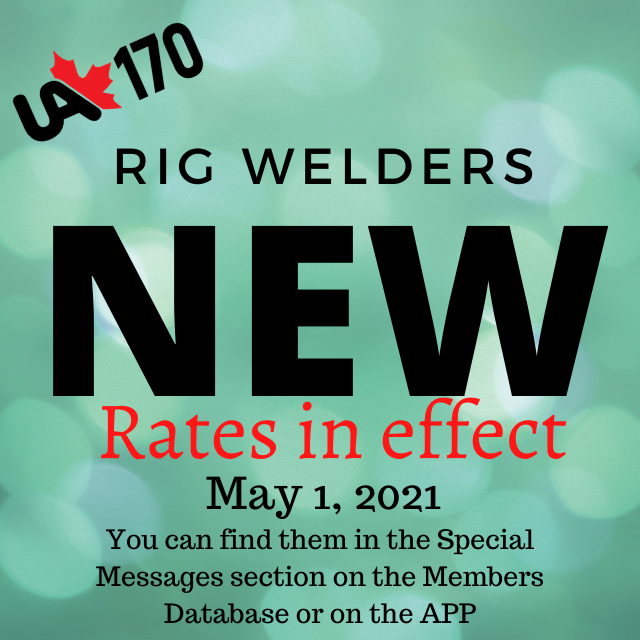 New Rig Welder Rates effective May 1, 2021